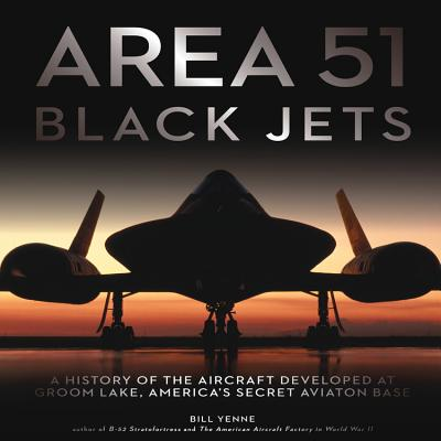 Area 51 - Black Jets By Yenne, Bill