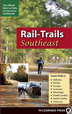 Rail-Trails Southeast By Rails-to-trails (EDT)