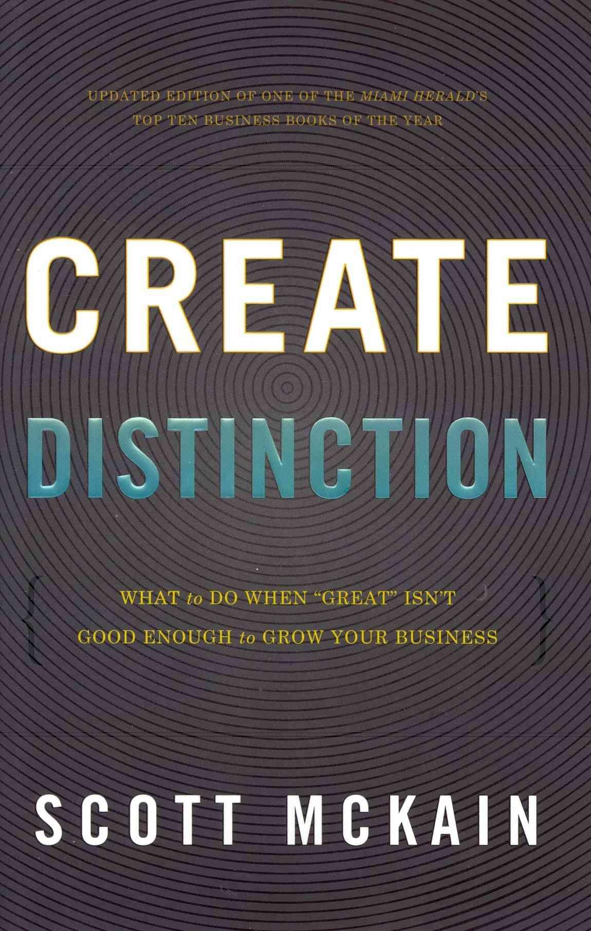 Create Distinction By McKain, Scott